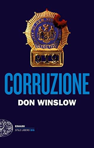 Corruzione (Einaudi. Stile libero big) eBook: Winslow, Don ...