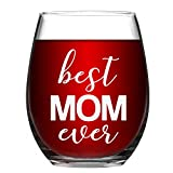 Mother's Day Gifts - Best Mom Ever Stemless Wine Glass 15 Oz Mom Wine Glass Perfect Gift for Mom Wife Grandma, Birthday Gifts for Women