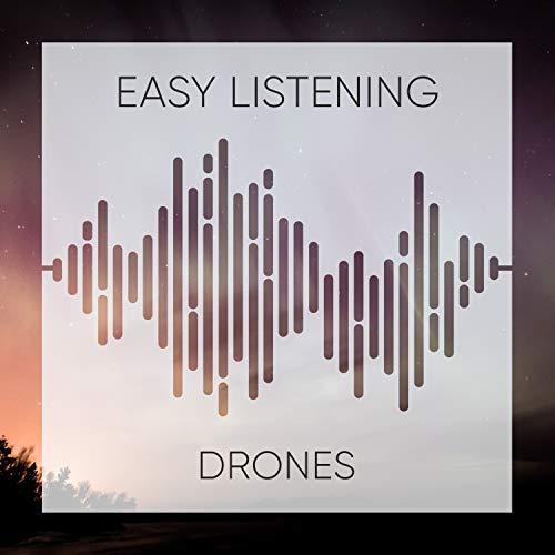Easy Listening Drones, Vol. 1