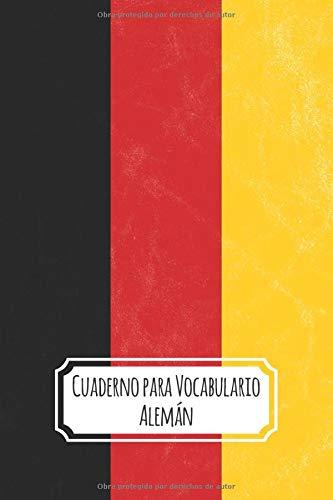 Cuaderno para Vocabulario Alemán: 2 Columnas & Bloques de Líneas con Separadores   Recordatorio de Vocabulario   100 Páginas   ( ~ A5 ) 15.24 x 22.86 cm   Bandera Alemana Vintage