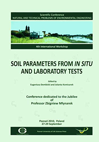 Soil Parameters from in situ and Laboratory Tests (Scientific Conference on Natural and Technical Problems of Environmental Engineering, 4th International Workshop)