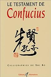 Le Testament de Confucius de Shi Bo