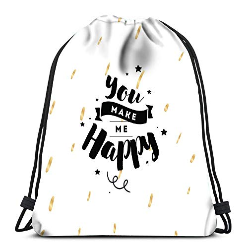 Unisex Drawstring Bags,You Make Me Happy Casual Sackpack Backpack Men & Women Drawstring Backpack Foldable Tote Sack Cinch Bag For Swimming Climbing School