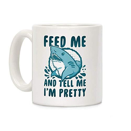 NA Feed Me Tell Me I 'm Pretty Shark Tazas de café Novedad Taza de cerámica Blanca de 11 onzas, Taza para mamá, para papá