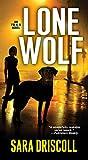 Lone Wolf (An F.B.I. K-9 Novel Book 1)