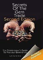 Secrets of the Gem Trade: The Connoisseur's Guide to Precious Gemstones
