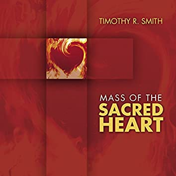 Mass of the Sacred Heart (Expanded Recording)