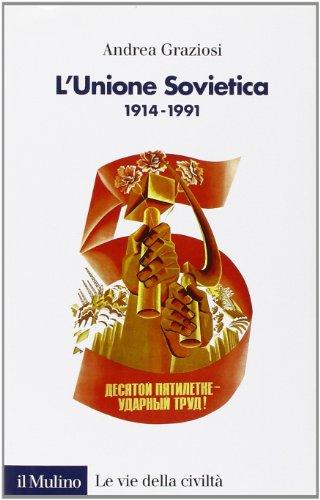 L'Unione Sovietica 1914-1991