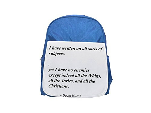 I have written on all sorts of subjects... yet I have no enemies; except indeed all the Whigs, all the Tories, and all the Christians. printed kid