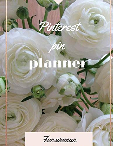 pinteresst pin planner: this workbook is to pin Posting Schedule Content Planner/Organizer and to professionalize your business ideal for beginners