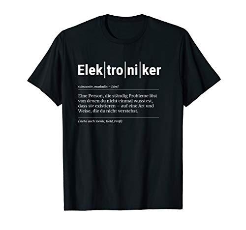 Elektroniker T-Shirt Lustiges Geschenk Kollege