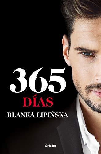 365 días («Trilogía 365 días»): La novela erótica que inspiró el fenómeno mundial emitido por Netflix