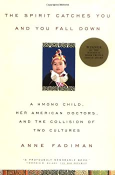 Paperback The Spirit Catches You and You Fall down: A Hmong Child, Her American Doctors, and the Collision of Two Cultures Book
