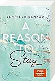 Buchinformationen und Rezensionen zu A Reason To Stay - Liverpool-Reihe 1 von Jennifer Benkau