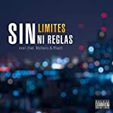 Sin limites ni reglas (feat. McDavis & Rhast) [Explicit]