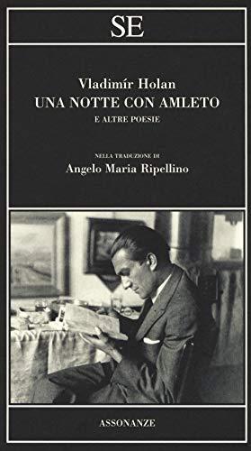 Una notte con Amleto e altre poesie