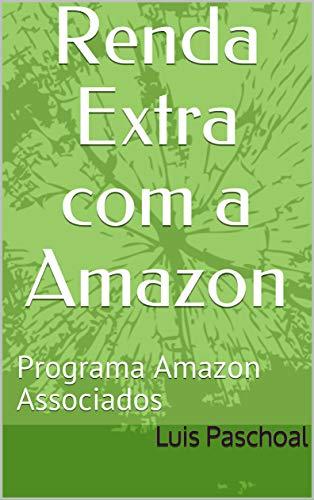 Renda Extra com a Amazon: Programa Amazon Associados