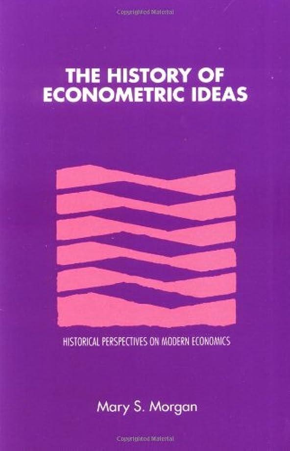 妖精効果会話型The History of Econometric Ideas (Historical Perspectives on Modern Economics)