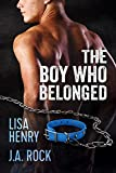 The Boy Who Belonged (English Edition)