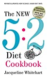 The New 5:2 Diet Cookbook: Now 800 Calories A Day (Jac's Healthy Recipes)