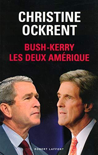 Bush-Kerry : Les deux Amérique
