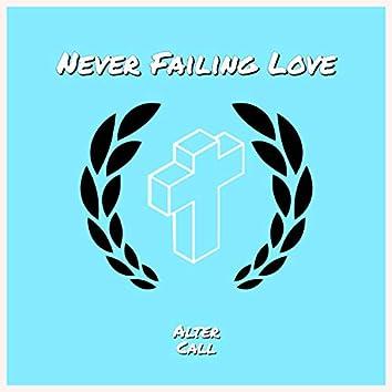 Never Failing Love