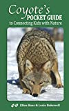Coyote's Pocket Guide: To Connecting Kids with Nature