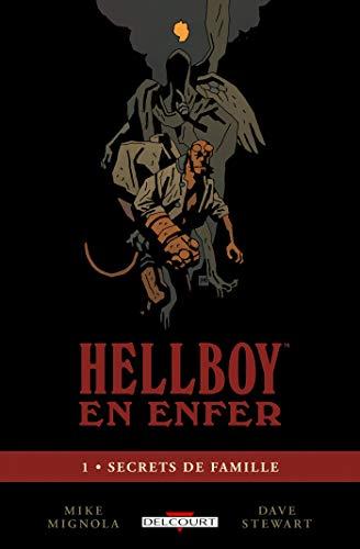 Hellboy en enfer T01: Secrets de famille