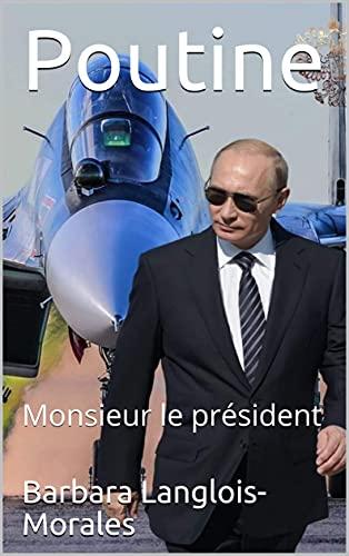 Couverture du livre Poutine : Monsieur le président