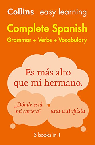 Easy Learning Spanish Complete Grammar, Verbs and Vocabulary (3 books in 1): Trusted support for learning (Collins Easy Learning) (English Edition)