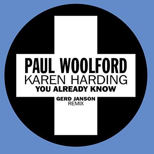 Paul Woolford & Karen Harding