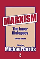 Marxism: The Inner Dialogues