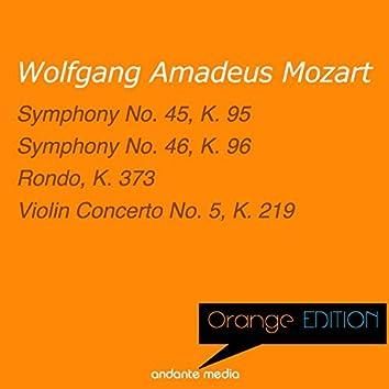 Orange Edition - Mozart: Symphonies Nos. 45, 46 & Violin Concerto No. 5, K. 219