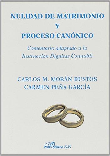 Nulidad matrimonio proceso canónico: Comentario adaptado