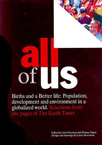 All of Us: Selections on Population & Development from the Pages of the Earth Times