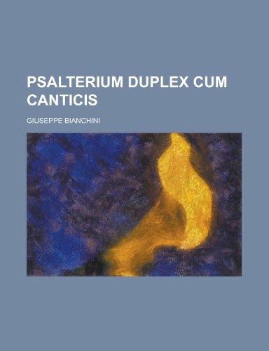 Psalterium Duplex Cum Canticis