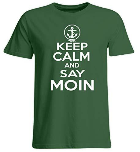 Keep Calm and say Moin Plattdeutsch | Norddeutsch | Norden - Übergrößenshirt -4XL-Dunkelgrün
