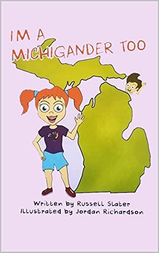 I'm a Michigander Too (English Edition)