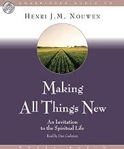 Making All Things New - Audiobook: Unabridged by Henri J. M. Nouwen (September 01,2007)