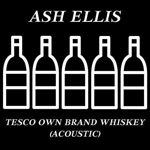 Tesco Own Brand Whiskey (Acoustic)