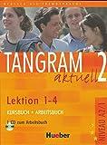 Tangram aktuell. Lektion 1-4. Kursbuch-Arbeitsbuch. Per la Scuola magistrale. Con CD Audio (Vol. 2): Kurs- und Arbeitsbuch 2 - Lektion 1-4 mit CD zum Arbeitsbuch