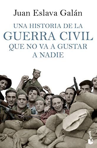 Una historia de la guerra civil que no va a gustar a nadie (Divulgación)