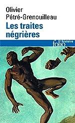 Les traites négrières - Essai d'histoire globale d'Olivier Grenouilleau