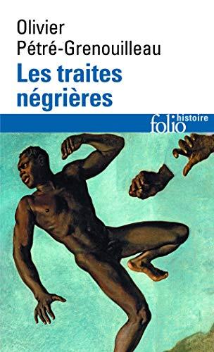 Traites Negrieres (Folio Histoire) (French Edition)