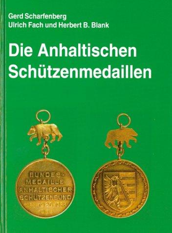Die Anhaltischen Schützenmedaillen
