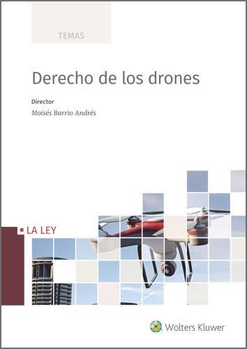Derecho de los drones (Temas) (Spanish Edition)