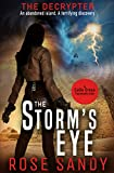 The Decrypter: The Storm's Eye: The Calla Cress Technothrillers