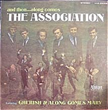 And Then...Along Comes The Association