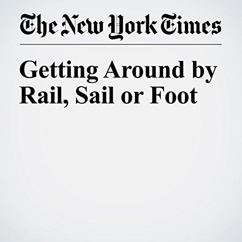 Getting Around by Rail, Sail or Foot copertina