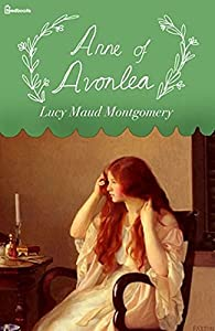 Anne of Avonlea (English Edition)